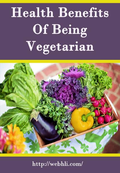 Health Benefits Of Being Vegetarian