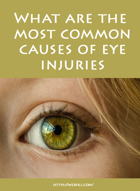 What are the most common causes of eye injuries